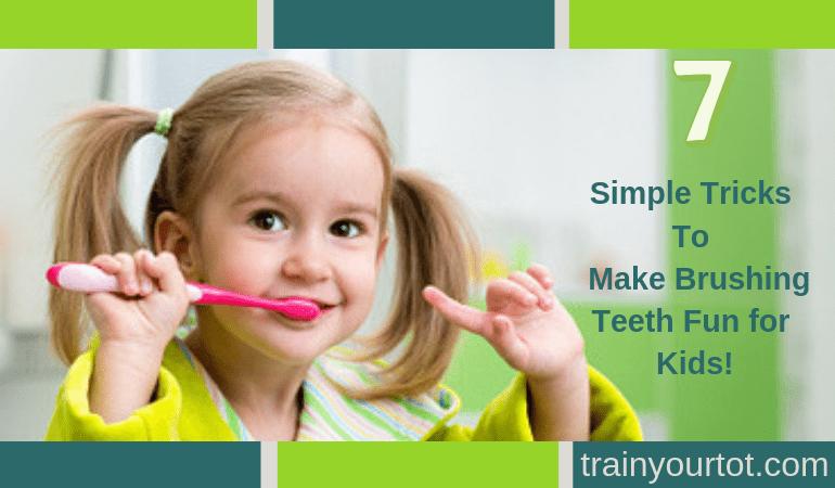 7 simple tricks to make brushing teeth fun for kids-min