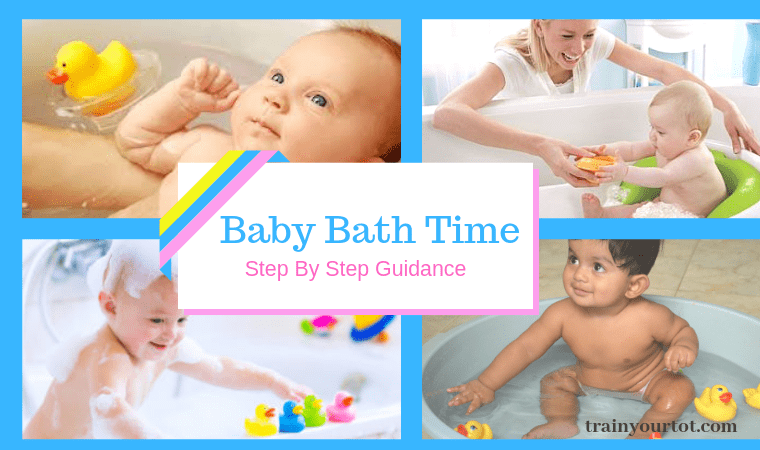 Baby Bath Time -Step by step guidance-trainyourtot.com