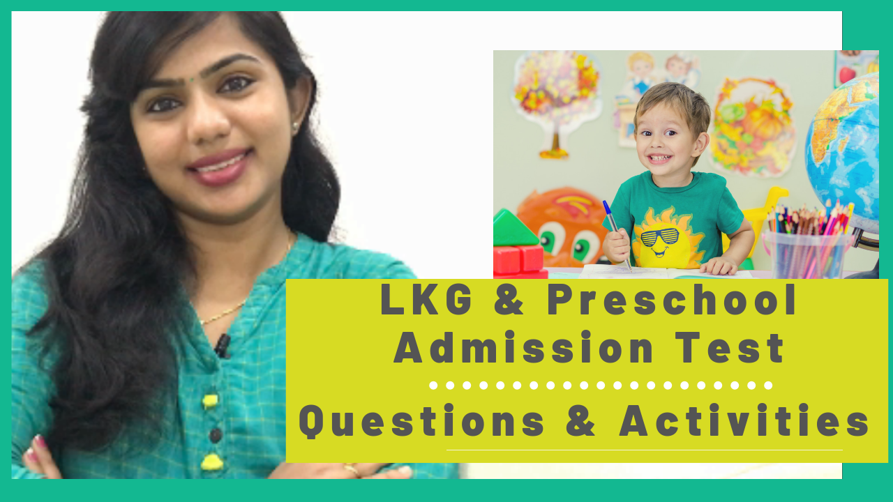 LKG & Preschool Admission Test- Questions and Activities