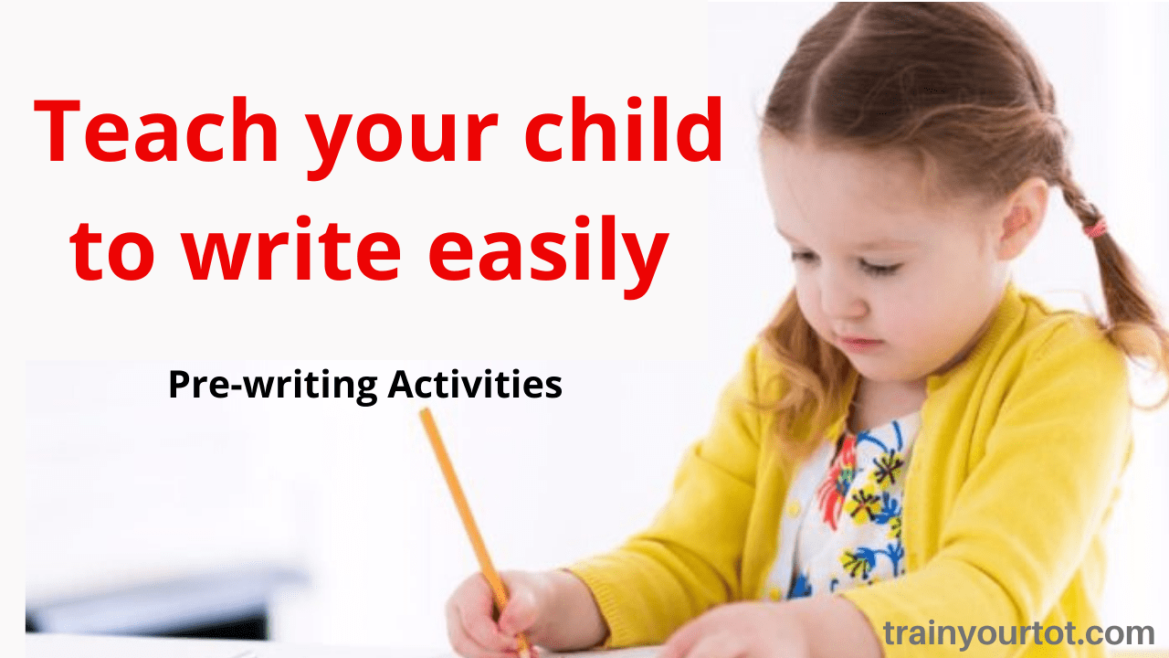 Teach your child to write easily-trainyourtot