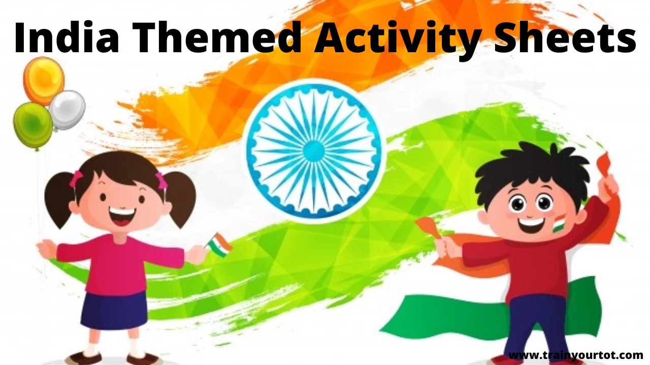 India Themed Activity Sheets- independence day/Republic day worksheets - www.trainyourtot.com